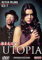 Below Utopia